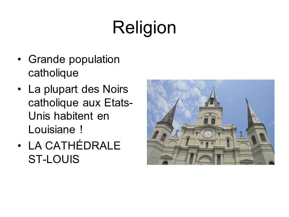 Religion Grande population catholique