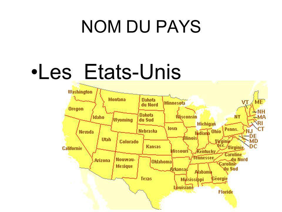 NOM DU PAYS Les Etats-Unis