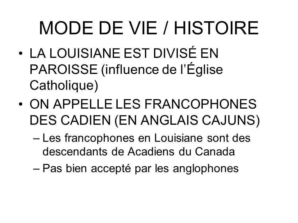 MODE DE VIE / HISTOIRE LA LOUISIANE EST DIVISÉ EN PAROISSE (influence de l'Église Catholique)