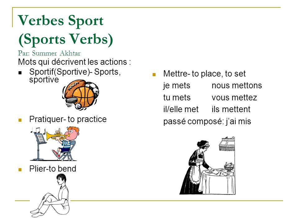 Verbes Sport (Sports Verbs) Par: Summer Akhtar