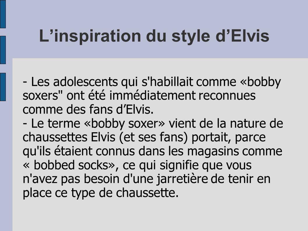 L'inspiration du style d'Elvis