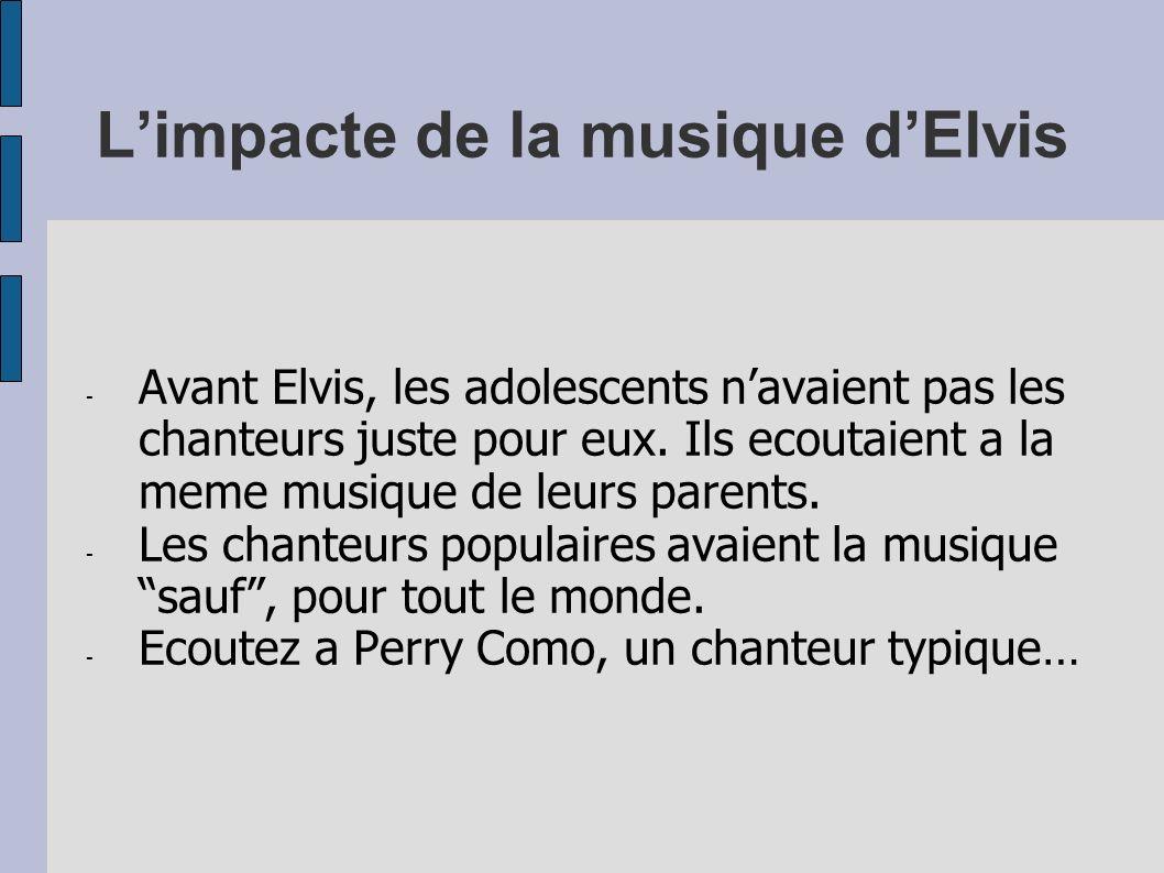 L'impacte de la musique d'Elvis