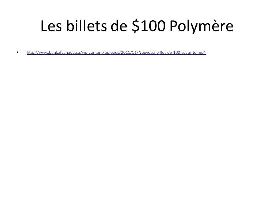 Les billets de $100 Polymère