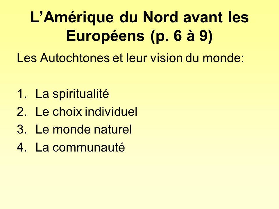 L'Amérique du Nord avant les Européens (p. 6 à 9)
