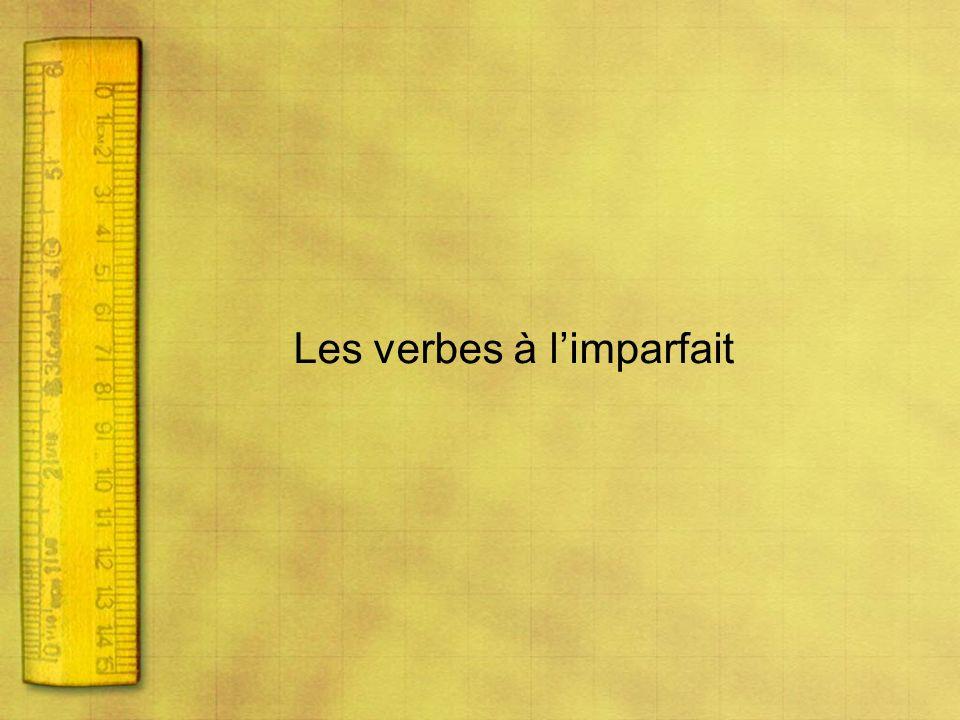 Les verbes à l'imparfait