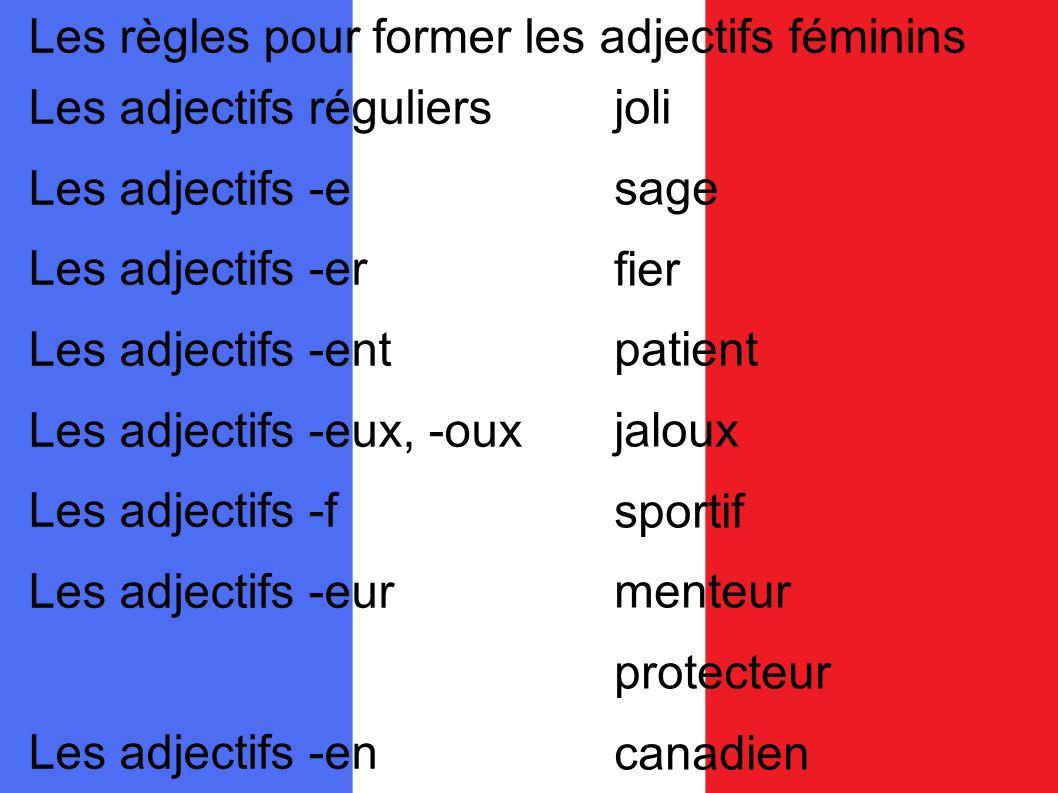 Les règles pour former les adjectifs féminins