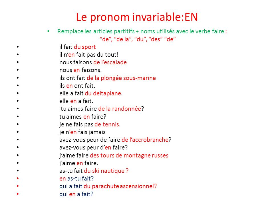 Le pronom invariable:EN