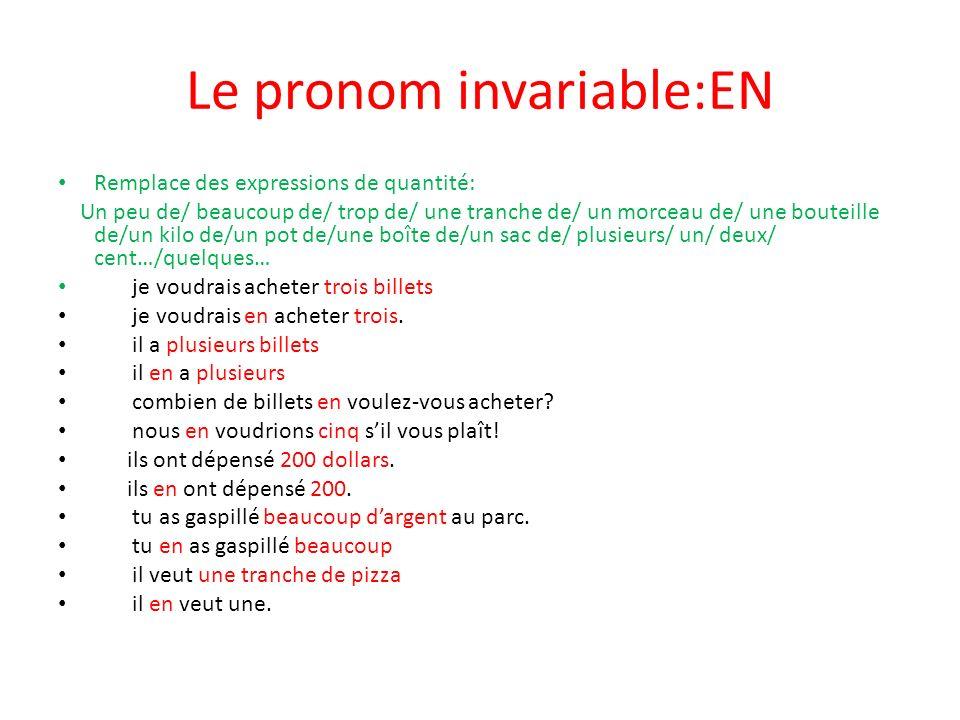 Le pronom invariable:EN