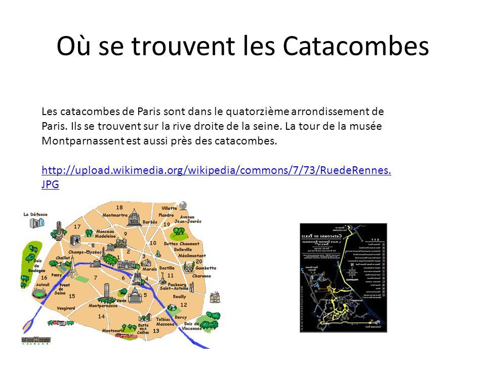 Où se trouvent les Catacombes