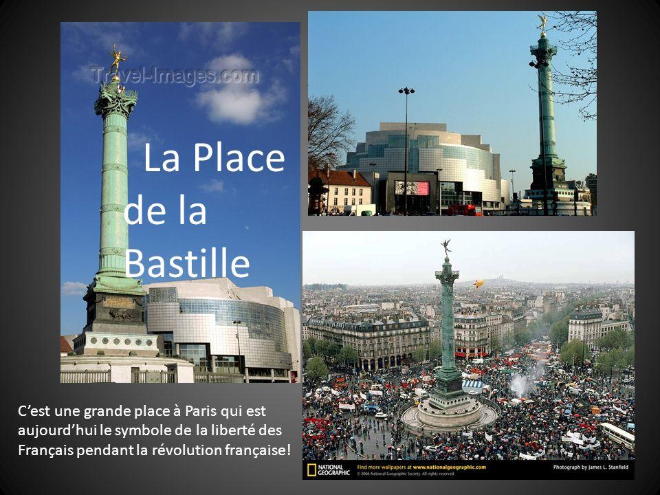 La Place de la Bastille C'est une grande place à Paris qui est aujourd'hui le symbole de la liberté des.