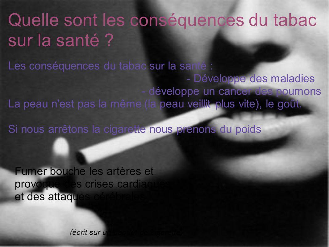 Quelle sont les conséquences du tabac sur la santé