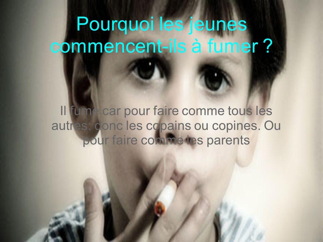 Pourquoi les jeunes commencent-ils à fumer