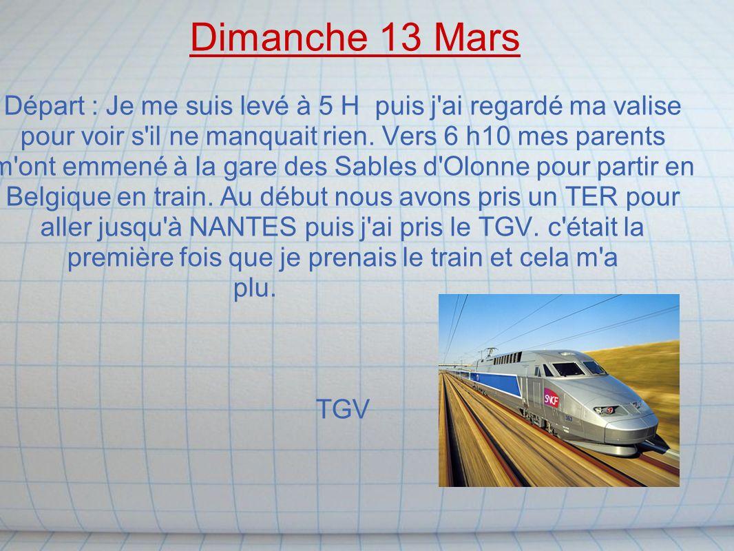 Dimanche 13 Mars