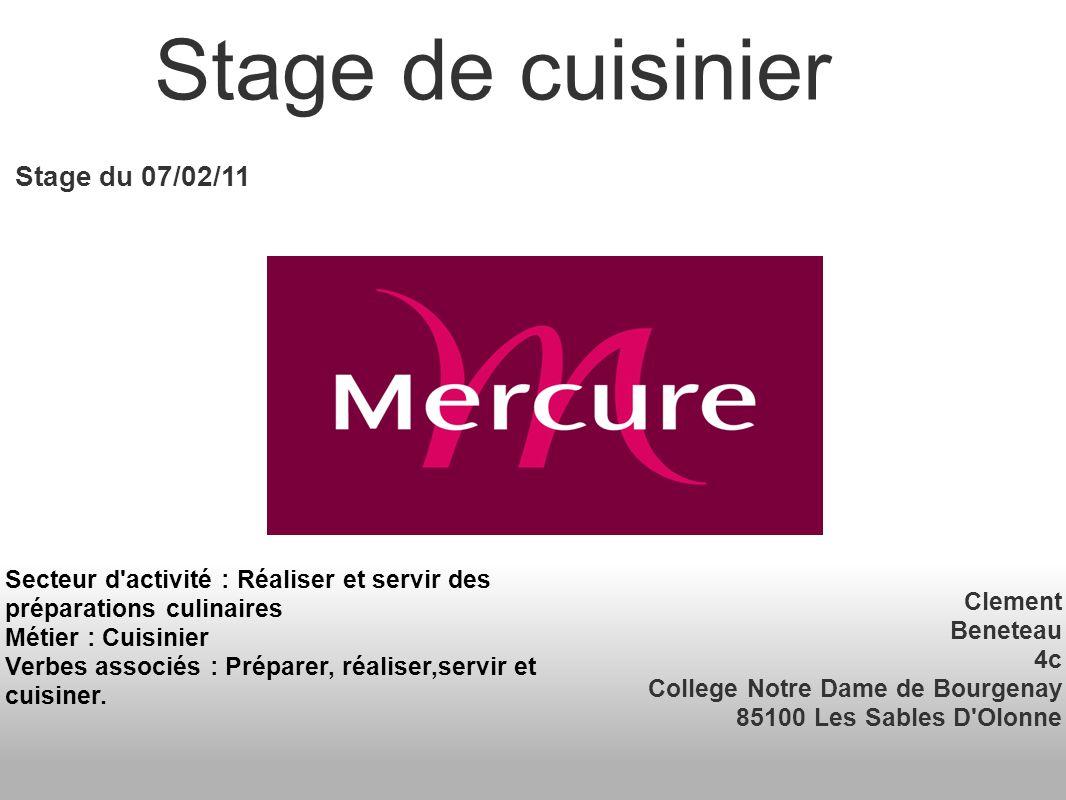 Stage de cuisinier Stage du 07/02/11