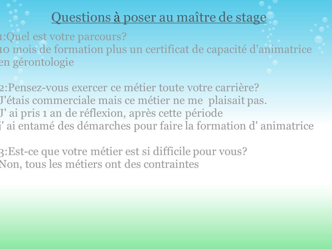 Questions à poser au maître de stage