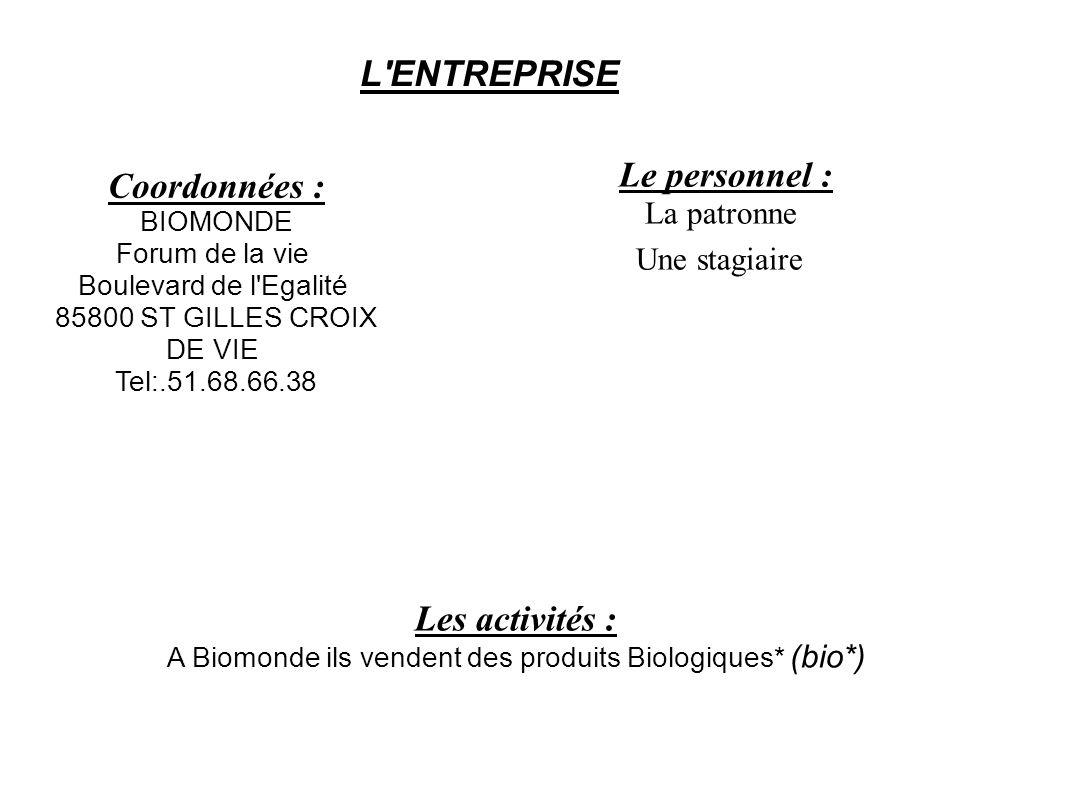 A Biomonde ils vendent des produits Biologiques* (bio*)