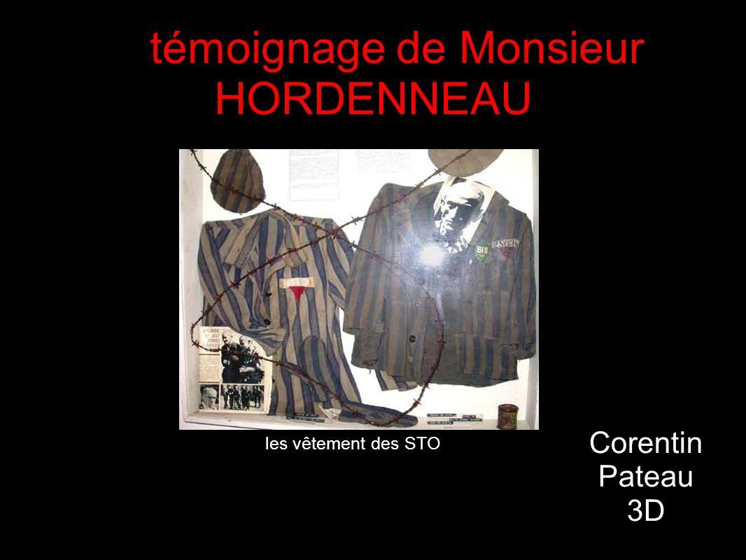 le témoignage de Monsieur HORDENNEAU