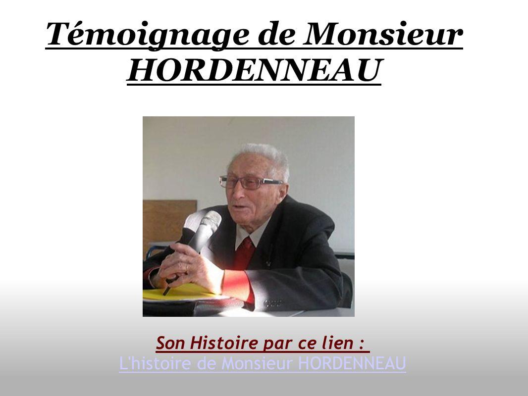 Témoignage de Monsieur HORDENNEAU