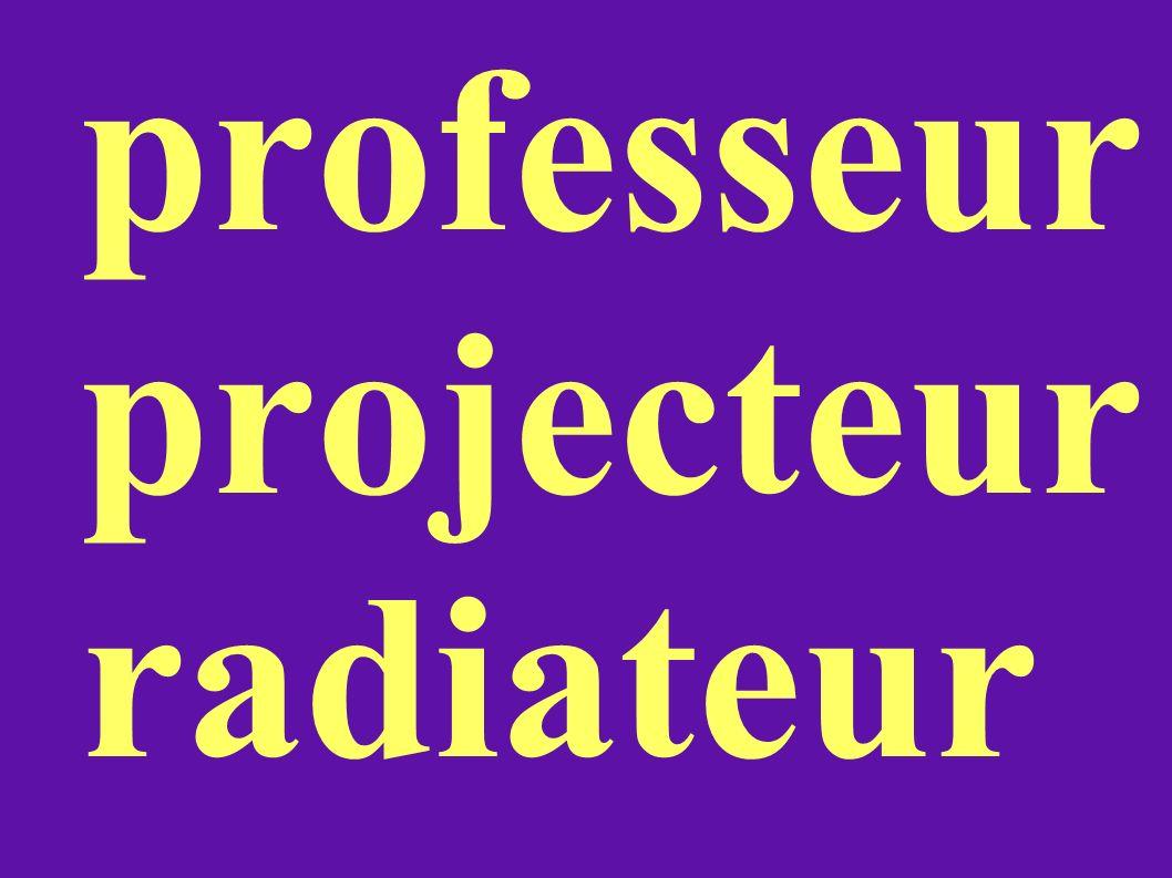 professeur projecteur radiateur