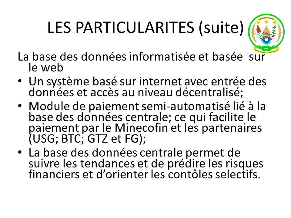 LES PARTICULARITES (suite)