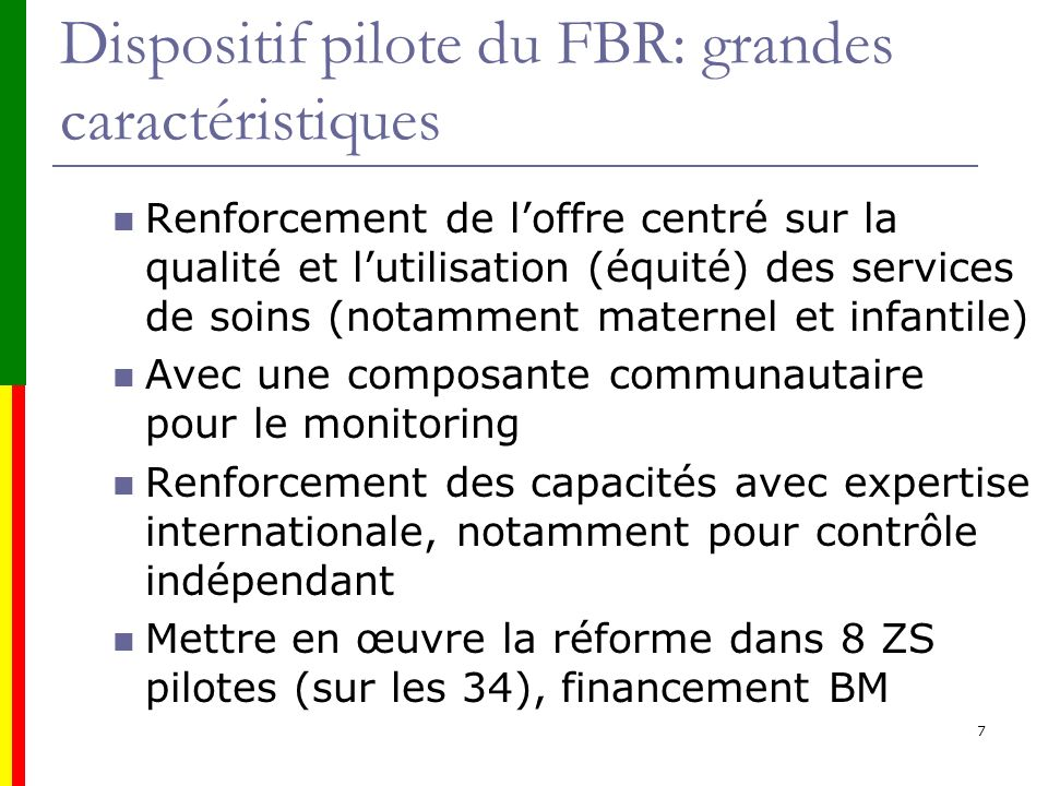 Dispositif pilote du FBR: grandes caractéristiques