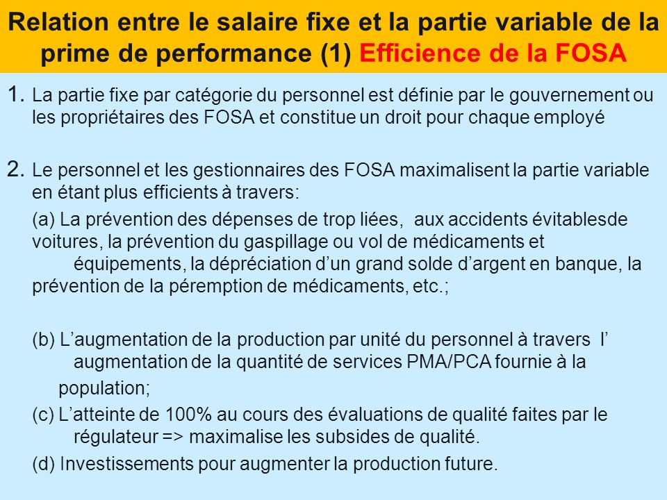 Relation entre le salaire fixe et la partie variable de la prime de performance (1) Efficience de la FOSA