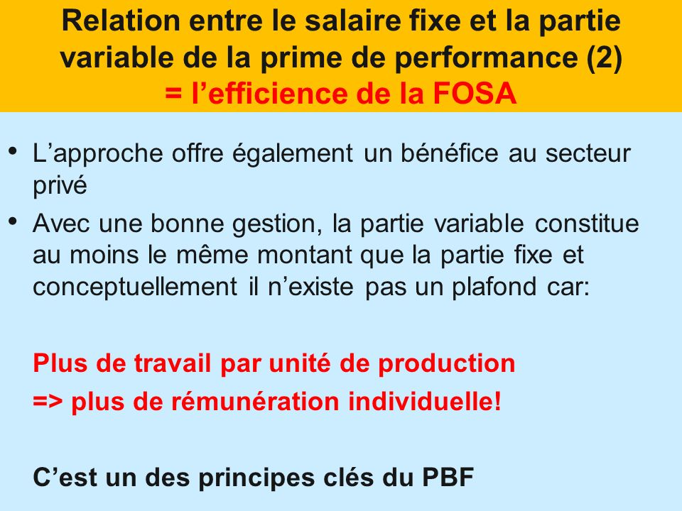 Relation entre le salaire fixe et la partie variable de la prime de performance (2) = l'efficience de la FOSA
