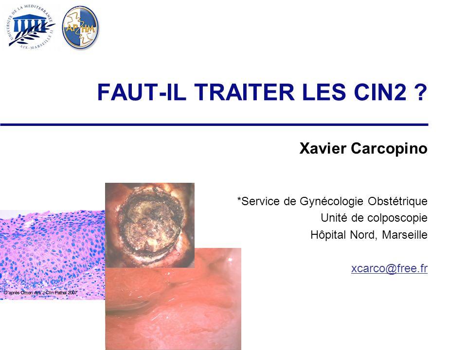 FAUT-IL TRAITER LES CIN2