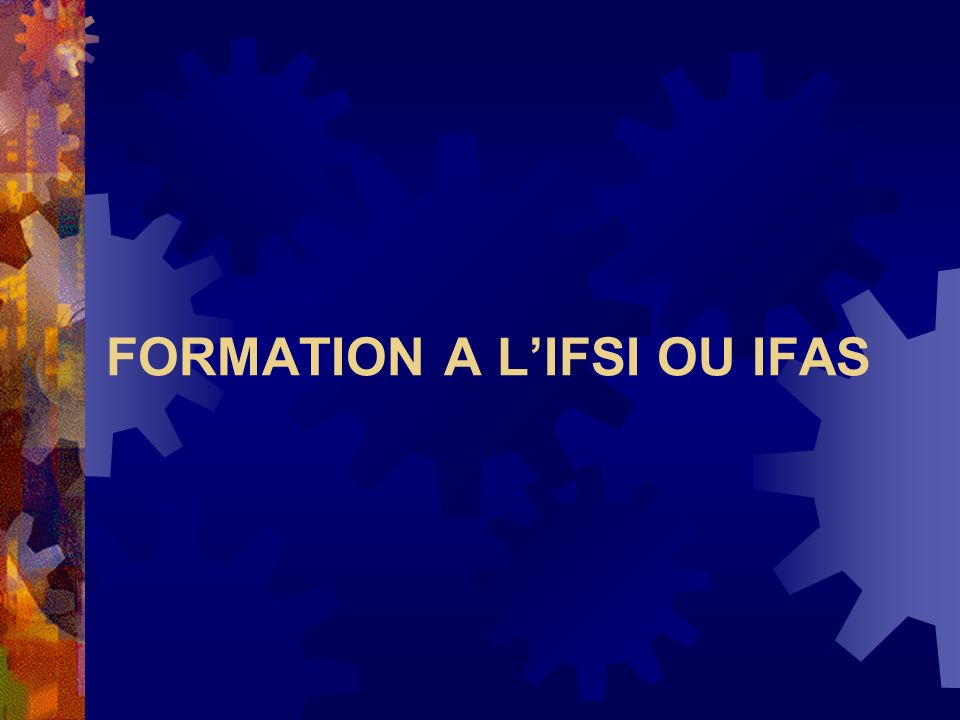 FORMATION A L'IFSI OU IFAS