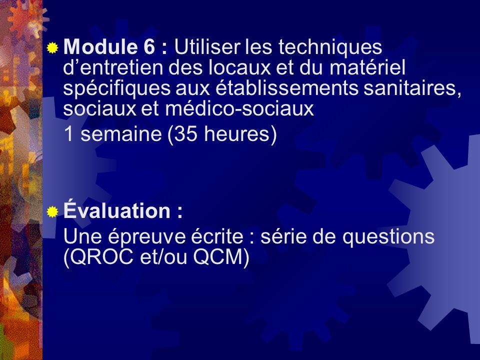 Module 6 : Utiliser les techniques d'entretien des locaux et du matériel spécifiques aux établissements sanitaires, sociaux et médico-sociaux