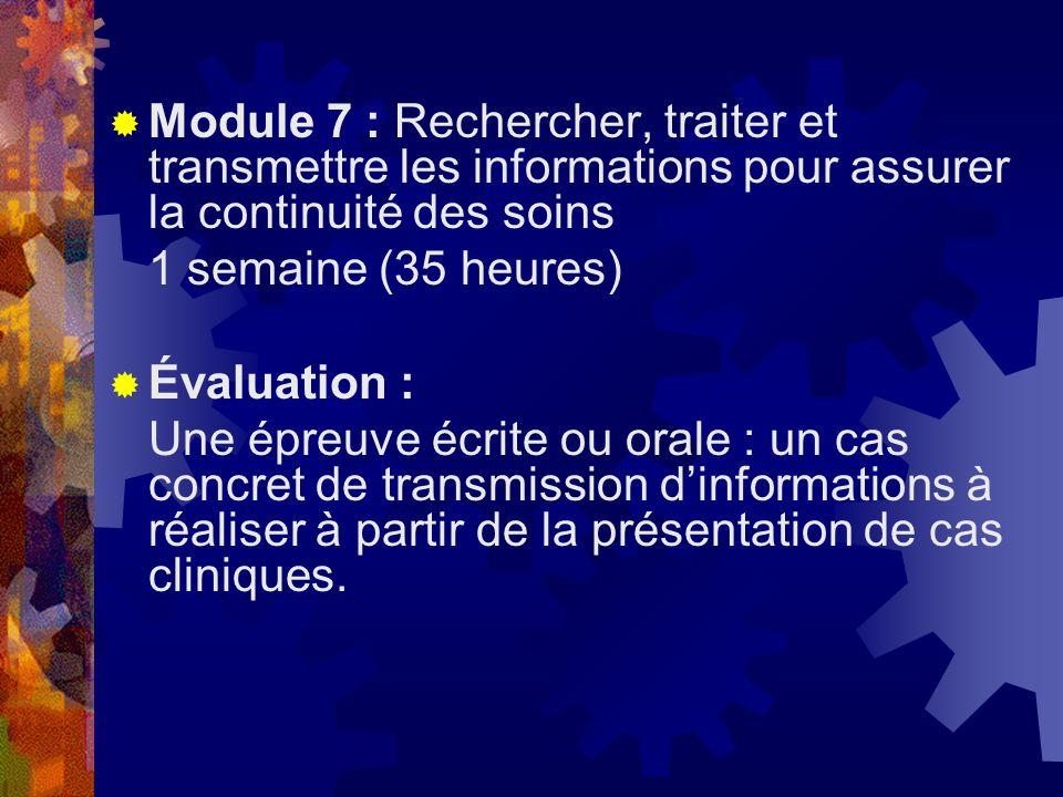 Module 7 : Rechercher, traiter et transmettre les informations pour assurer la continuité des soins