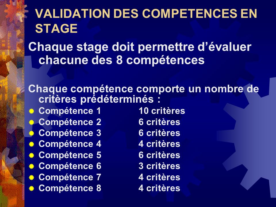 VALIDATION DES COMPETENCES EN STAGE