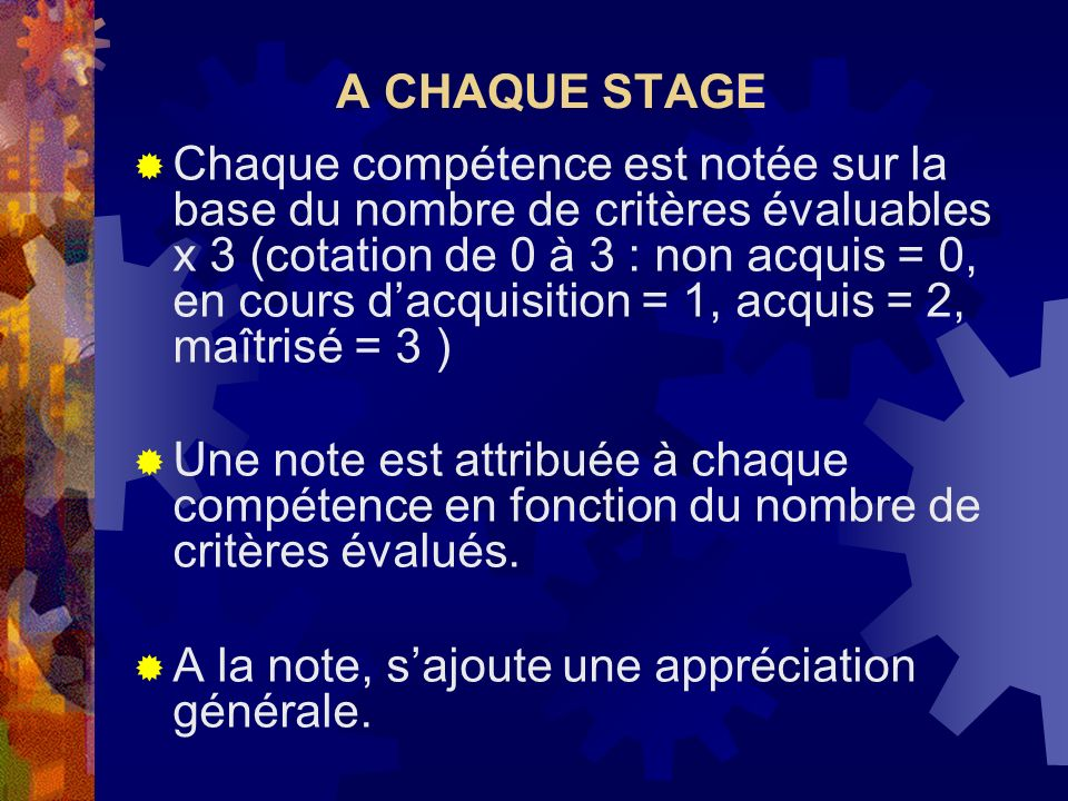 A CHAQUE STAGE