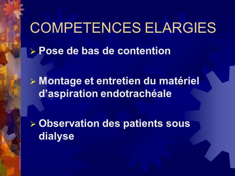 COMPETENCES ELARGIES Pose de bas de contention