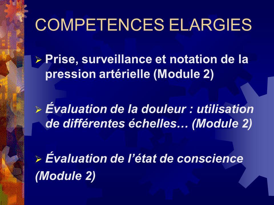 COMPETENCES ELARGIES Prise, surveillance et notation de la pression artérielle (Module 2)