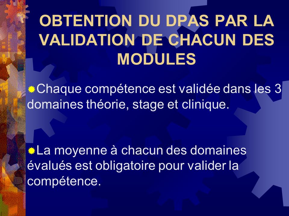 OBTENTION DU DPAS PAR LA VALIDATION DE CHACUN DES MODULES