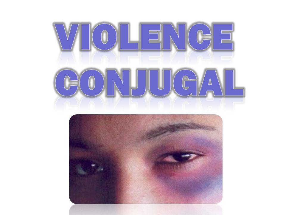 VIOLENCE CONJUGAL