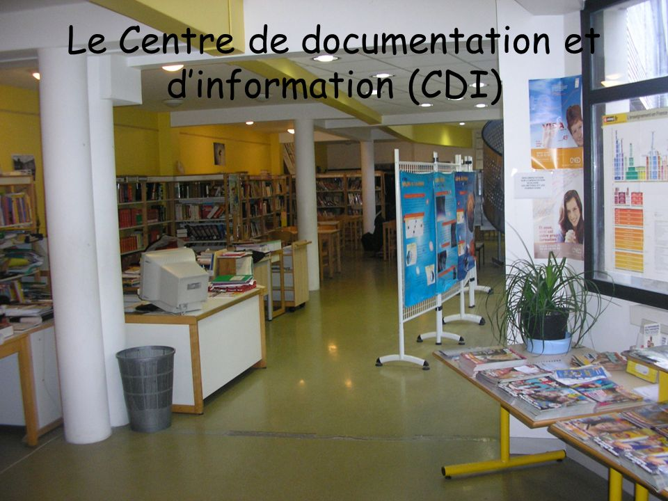 Le Centre de documentation et d'information (CDI)