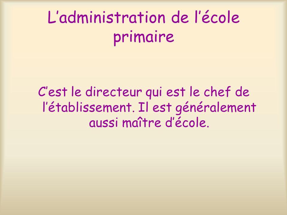 L'administration de l'école primaire