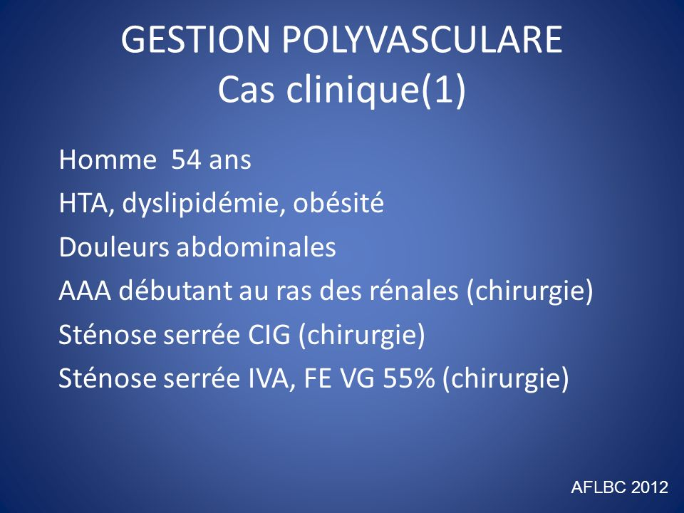 GESTION POLYVASCULARE Cas clinique(1)