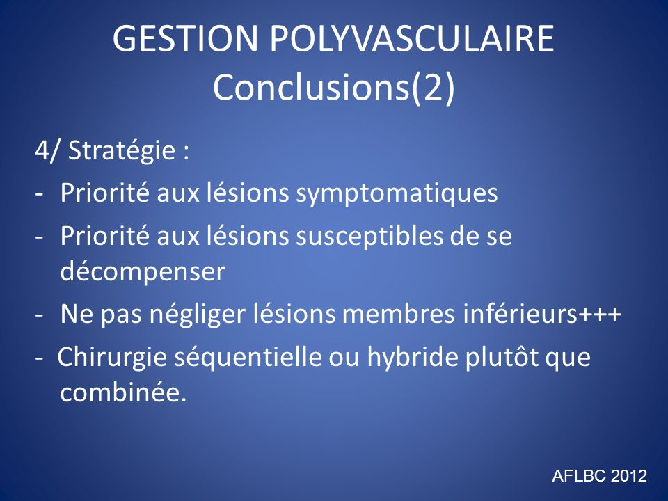 GESTION POLYVASCULAIRE Conclusions(2)