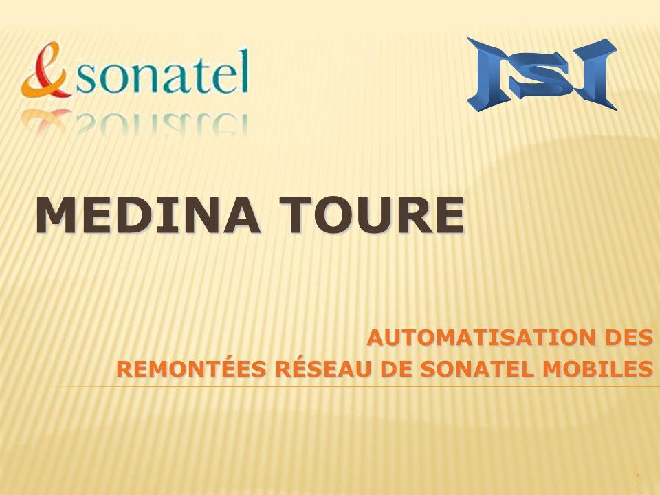 AUTOMATISATION DES REMONTÉES RÉSEAU DE SONATEL MOBILES