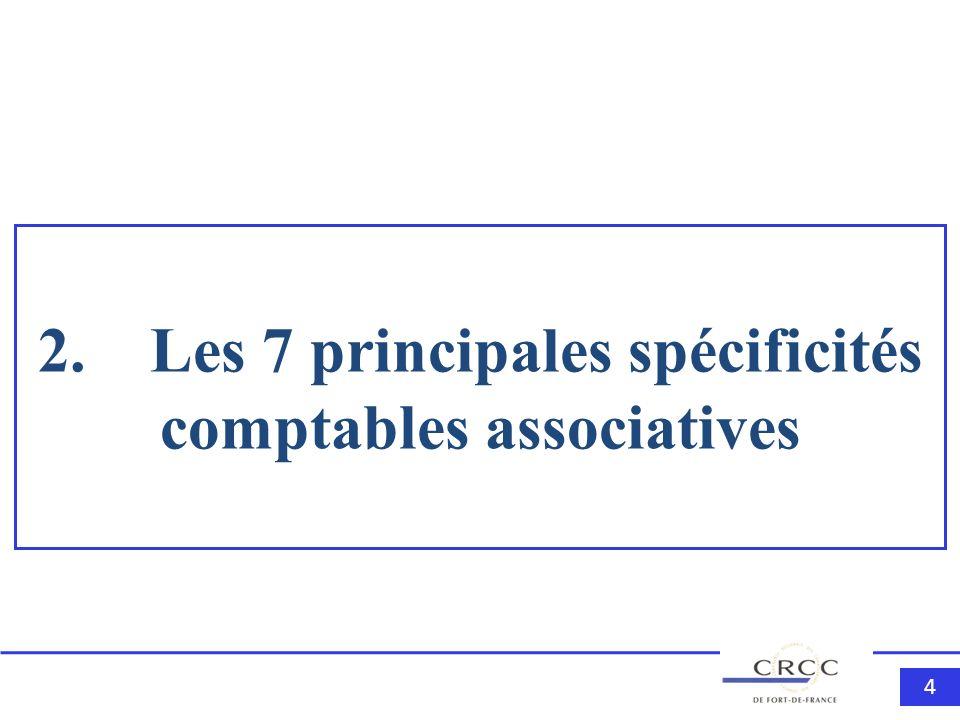 2. Les 7 principales spécificités comptables associatives