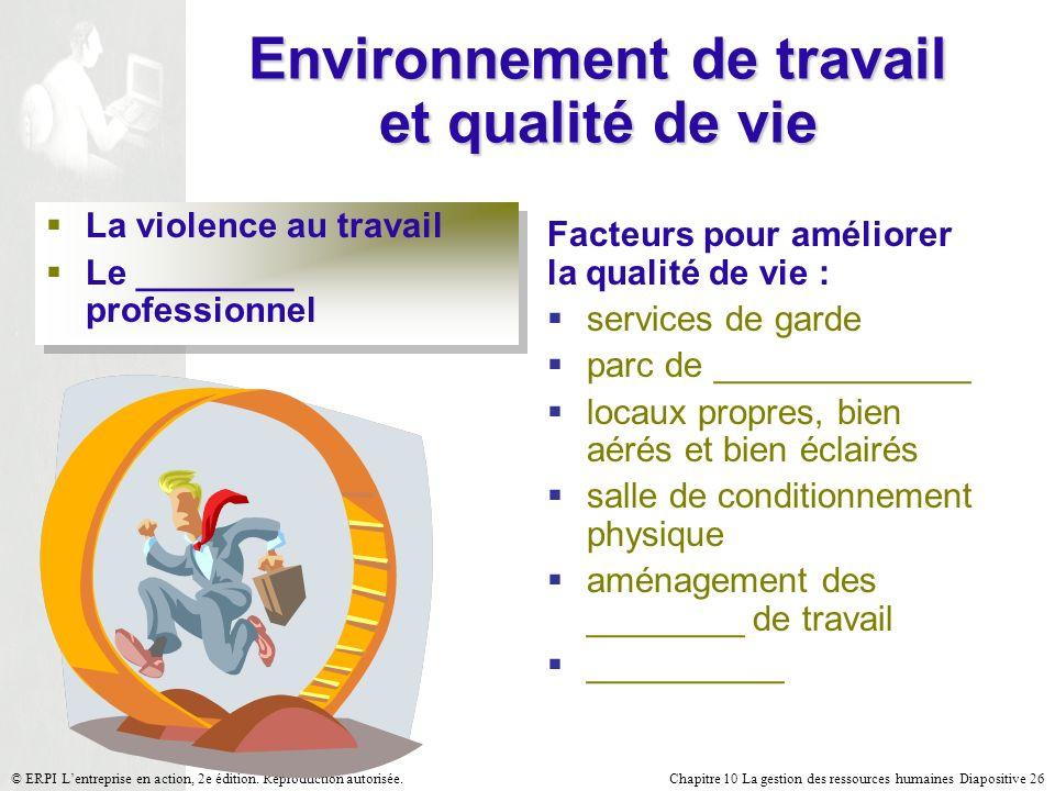 Environnement de travail et qualité de vie