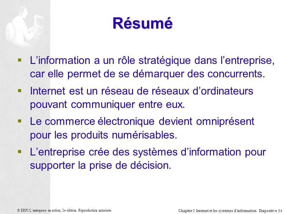 Résumé L'information a un rôle stratégique dans l'entreprise, car elle permet de se démarquer des concurrents.