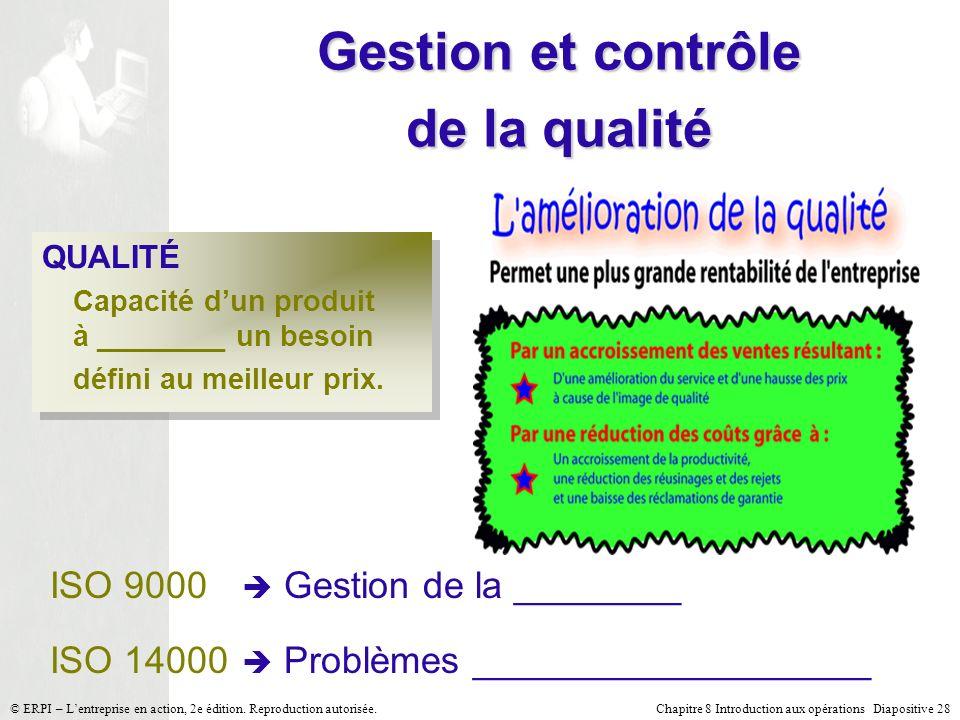 Gestion et contrôle de la qualité