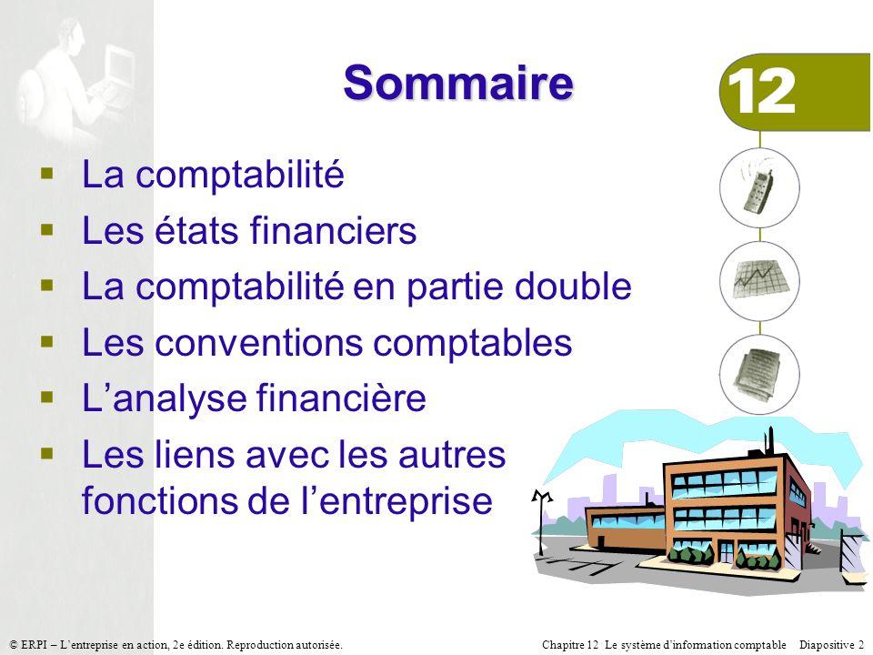 Sommaire La comptabilité Les états financiers