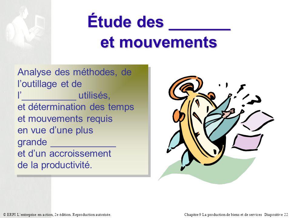 Étude des _______ et mouvements