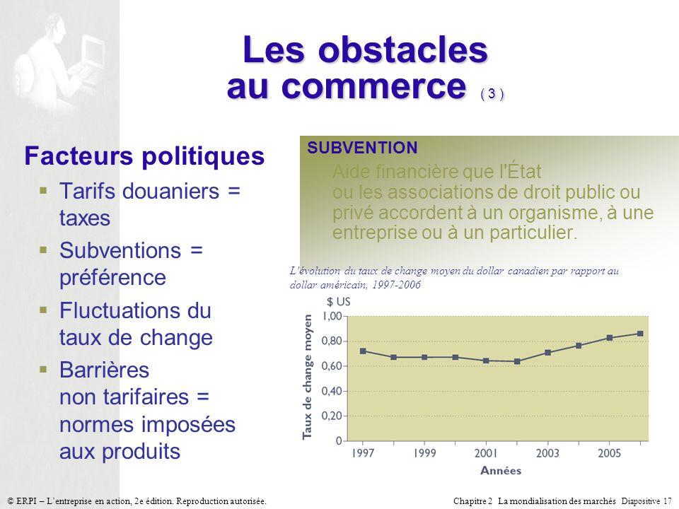 Les obstacles au commerce ( 3 )