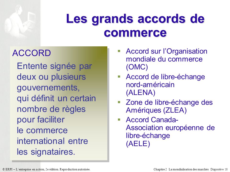 Les grands accords de commerce